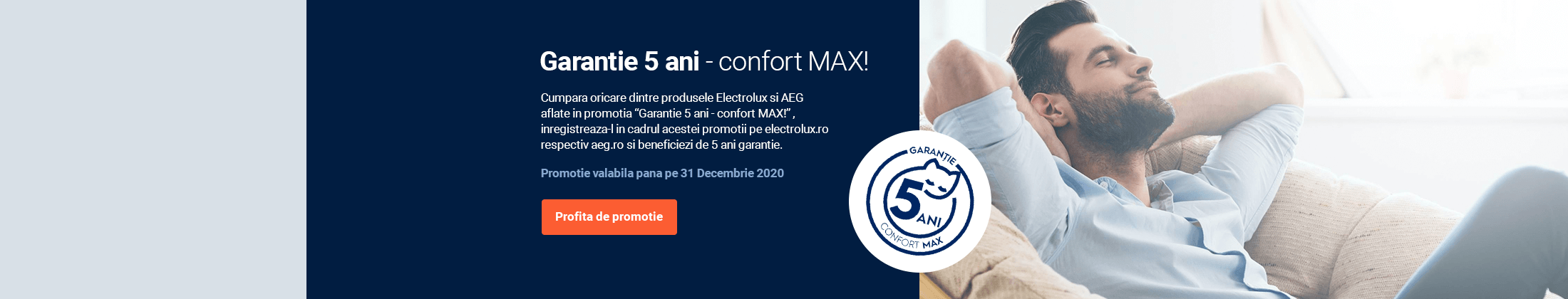 Garantie 5 ani - Confort MAX!