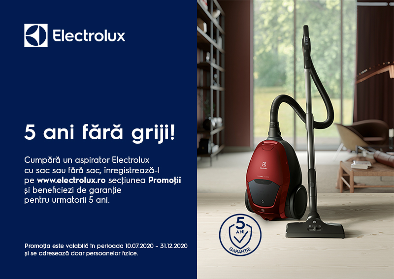 5 ani garantie pentru aspiratoarele Electrolux